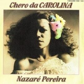 """Nazaré Pereira - Chero Da Carolina - 2e hands 7"""" vinyl single-"""