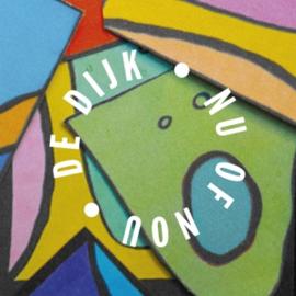 De Dijk - Nu of Nou   LP