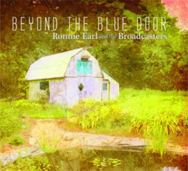 Ronnie Earl & the Broadcasters - Beyond the Blue Door  | CD