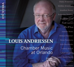 Louis Andriessen - Chamber music at Orlando | CD