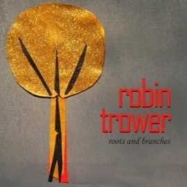 Robin Trower | Roots & branches | CD