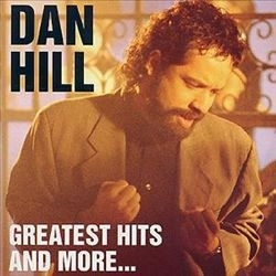 Dan Hill - Greatest hits and more... | CD