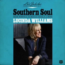 Lucinda Williams - Lu's Jukebox Vol. 2 - Southern Soul: From Memphis To Muscle Shoals  | LP