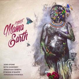 Project Mama Earth Ft. Joss Stone, Nitin Sawhney & Jonathan Joseph - Mama earth   LP