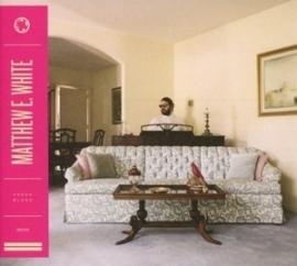 Matthew E. White - Fresh blood   CD
