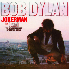 "Bob Dylan - Jokerman / I And I Remixes   12"" vinyl single"