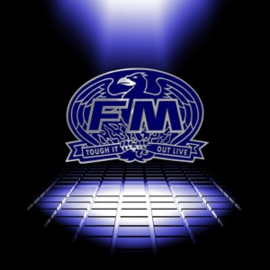 FM - Tough It Out Live | 2CD