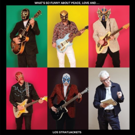 Los Straitjackets - What's so funny about peace love and los straitjackets   CD
