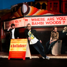 A balladeer - Where are you, Bambi Woods?| CD
