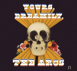 Arcs  - Yours, dreamily | CD