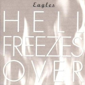 Eagles - Hell freezes over | CD
