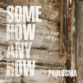 Paulusma - Somehow Anyhow | LP + CD