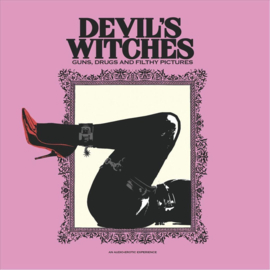 Devil's Witches - Guns, Drugs And filthy pictures | 10' single