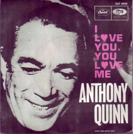 "Anthony Quinn - I Love You, You Love Me - 2e hands 7"" vinyl single-"