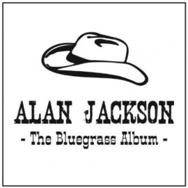 Alan Jackson - The Bluegrass album | CD