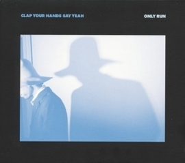 Clap your hands say yeah - Only run | CD