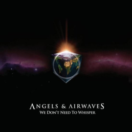 Angels & Airwaves - We don't need to whisper | CD