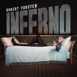 Robert Forster - Inferno  |  CD