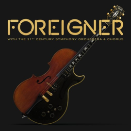 Foreigner - With the 21st century symphony orchestra & chorus  | CD