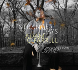Adam O' Farrill  - Stranger days| CD