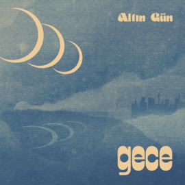 Altin Gun - Gece  | CD