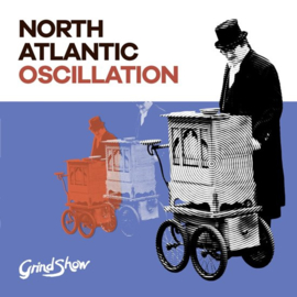 North Atlantic Oscillation - Grind Show |  CD