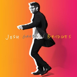Josh Groban - Bridges | CD -deluxe edition-