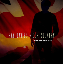 Ray Davies - Our country: Americana act 2 | 2LP