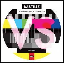 Bastille - VS. (Other People's Heartache, Pt. III)  LP