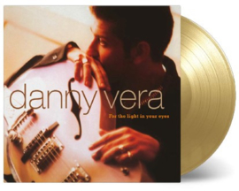 Danny Vera - For the light in your eyes | LP