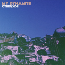 My dynamite - Other side | LP -coloured vinyl-
