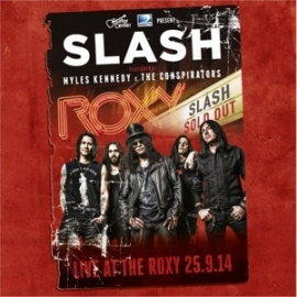 Slash - Live at the Roxy 25-9-2014 | 3LP