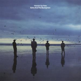Echo & The Bunnymen - Heaven Up Here | LP