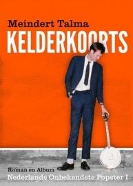 Meindert Talma - Kelderkoorts | CD + Boek