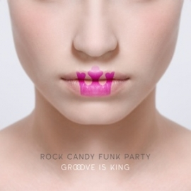 Rock Candy Funk Party - Groove is king | 2LP -limited edition-