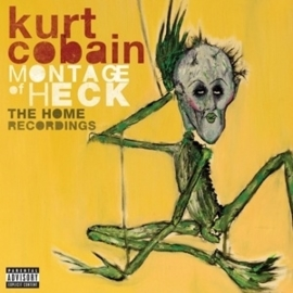 Kurt Cobain - Montage of Heck/Home recordings  | CD -deluxe-
