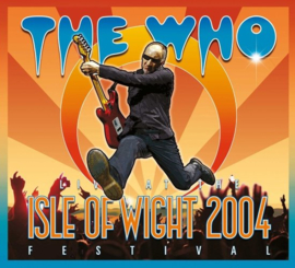 Who - Live at the Isle of Wight festival 2004 | 2CD + DVD