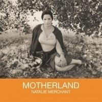 Natalie Merchant - Motherland | LP 180 grams vinyl reissue