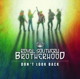 Royal Southern Brotherhood - Don't look back | CD
