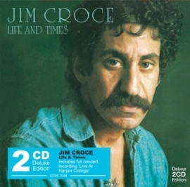 Jim Croce - Life and times | 2CD -deluxe edition-