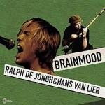 Ralph De Jongh & Hans van Lier - Brainmood - CD