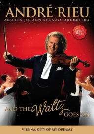 André Rieu - And the waltz goes on | DVD