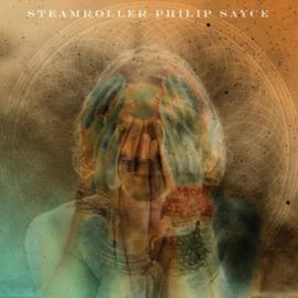 Philip Sayce - Steamroller   | LP