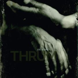Joe Henry - Thrum | 2LP