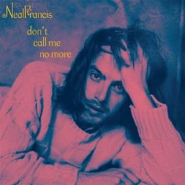 "Neal Francis - Don't Call Me No More | 7"" vinyl single -Coloured vinyl-"
