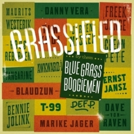 Blue grass boogie men - Grassiefied  | LP + CD