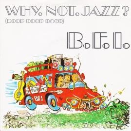 """B.F.I. - Why not jazz   - 2e hands 7"""" vinyl single-"""