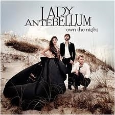 Lady Antebellum - Own the night | CD