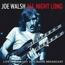 Joe Walsh - All night long  | CD