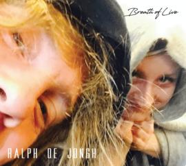 Ralph de Jongh - Breath of live | 2CD